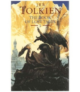The Book of Lost Tales, Part One (The History of Middle-Earth, 1)
