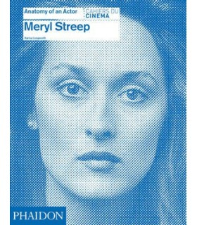 Meryl Streep: Anatomy of an Actor