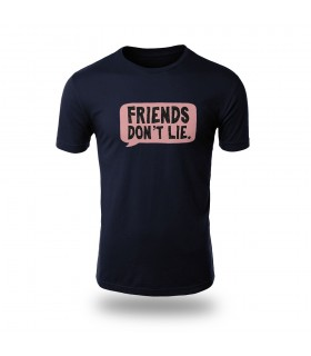 تی شرت Friends Dont Lie