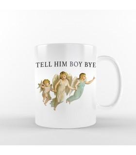 ماگ Tell Him Boy Bye