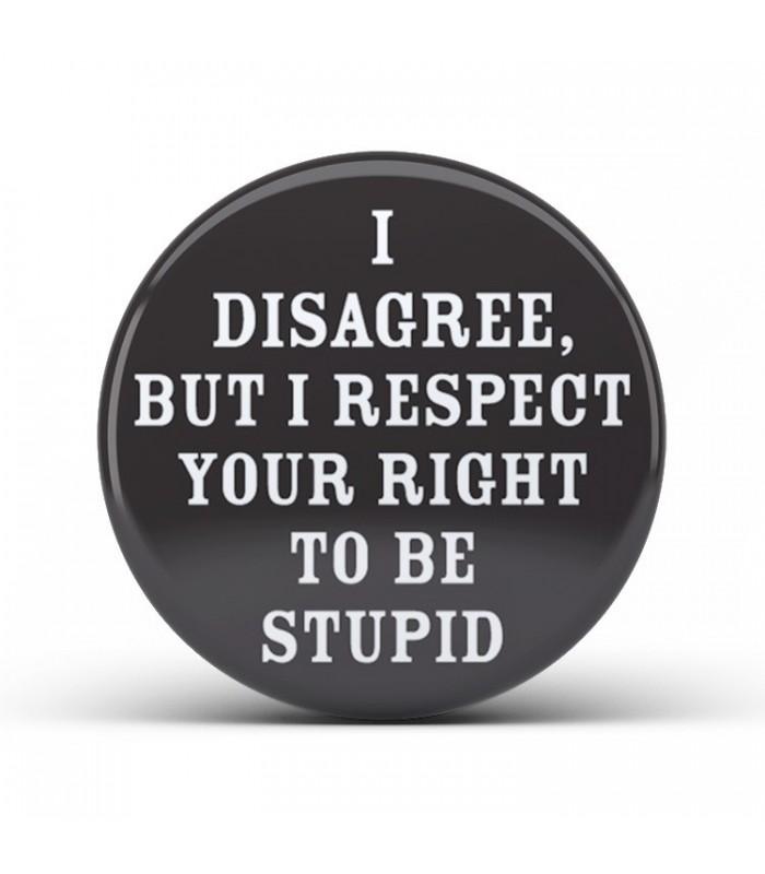 I Disagree