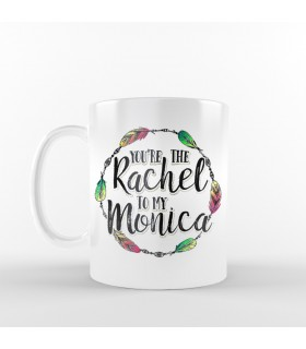 ماگ Rachel to My Monica